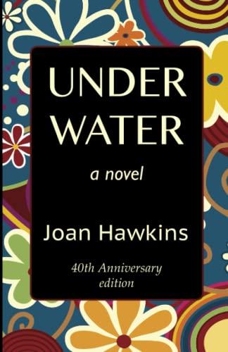 Underwater By Joan Hawkins