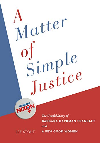A Matter of Simple Justice By Lee Stout