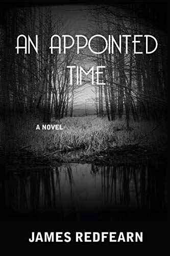 An Appointed Time By James G Redfearn