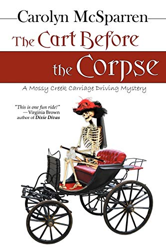 The Cart Before the Corpse By Carolyn McSparren