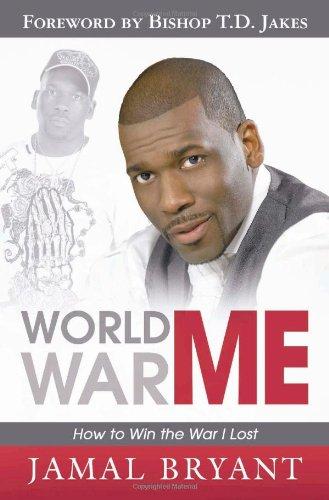 World War Me By Dr Jamal Bryant