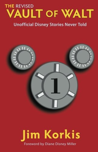 The Revised Vault of Walt By Jim Korkis