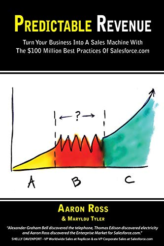 Predictable Revenue By Aaron Ross