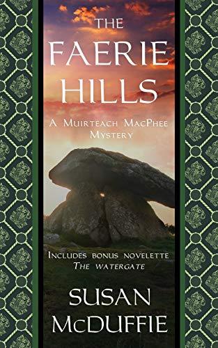 The Faerie Hills By Susan McDuffie