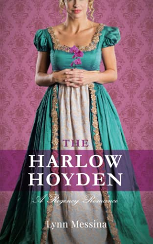 The Harlow Hoyden By Lynn Messina