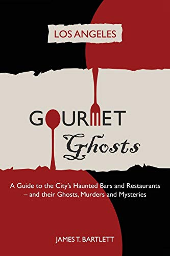 Gourmet Ghosts By James Bartlett
