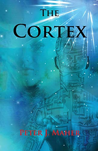 The Cortex By Peter J Maher