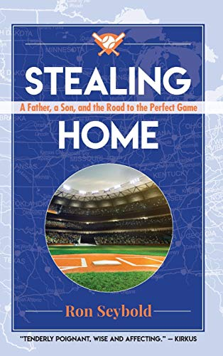 Stealing Home By Ron Seybold