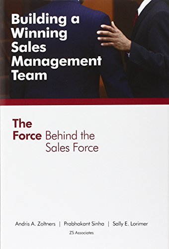 Building a Winning Sales Management Team By Andris A Zoltners