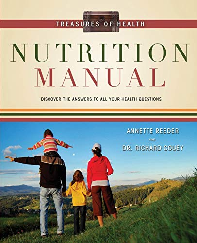 Treasures of Health Nutrition Manual By Annette Reeder