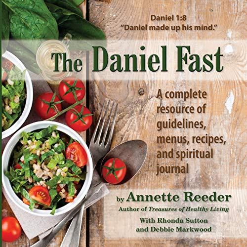 The Daniel Fast By Annette Reeder