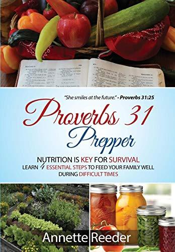 Proverbs 31 Prepper By Annette Reeder