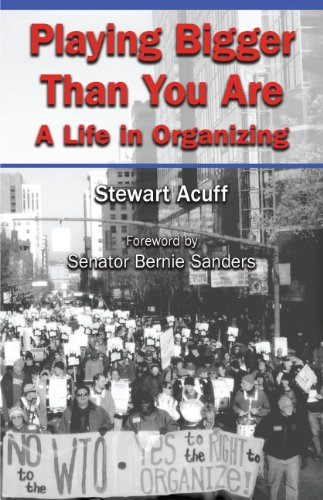 Playing Bigger Than You Are By Stewart Acuff