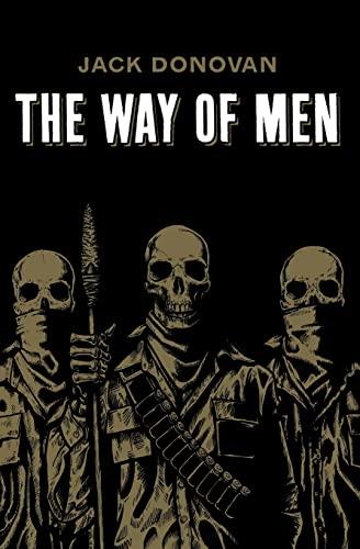 The Way of Men By Jack Donovan