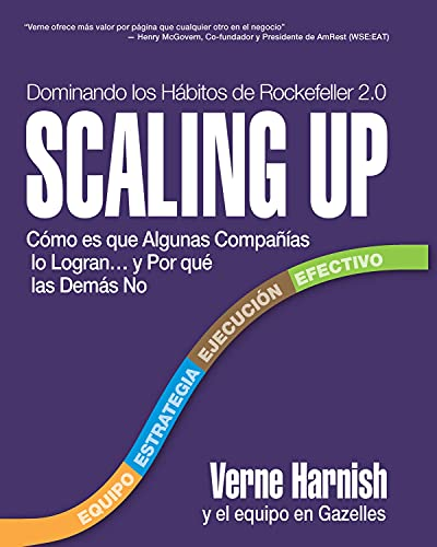 Scaling Up (Dominando los Habitos de Rockefeller 2.0) By Verne Harnish