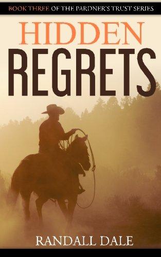 Hidden Regrets By Randall Dale