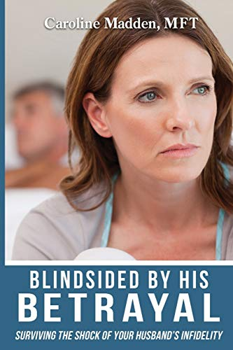 Blindsided By His Betrayal By Caroline Madden (Cornell University)