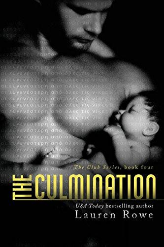 The Culmination By Lauren Rowe