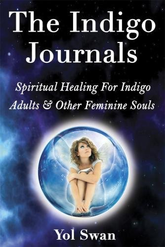 The Indigo Journals By Yol Swan