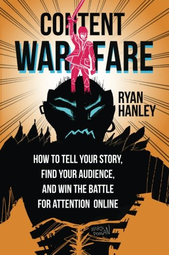 Content Warfare By Ryan M Hanley