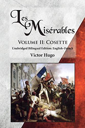 Les Miserables, Volume II By Victor Hugo