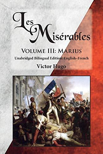 Les Miserables, Volume III By Victor Hugo