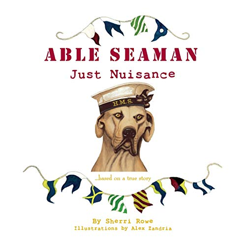 Able Seaman Just Nuisance By Sherri L Rowe
