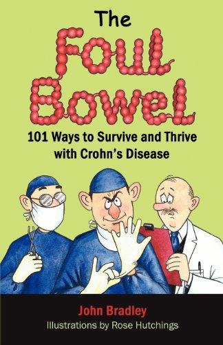 The Foul Bowel By John Bradley (Strategic Sollutions)