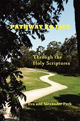 Pathway to Life By Eva Peck