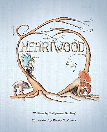 Heartwood By Pollyanna Darling