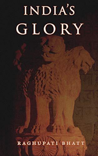 India's Glory By Raghupati Bhatt
