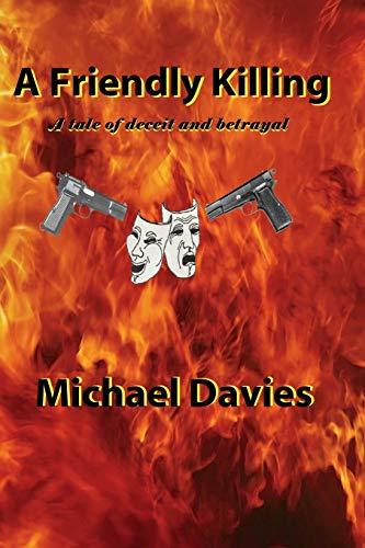 A Friendly Killing By Michael Davies