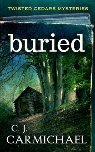 Buried By C J Carmichael