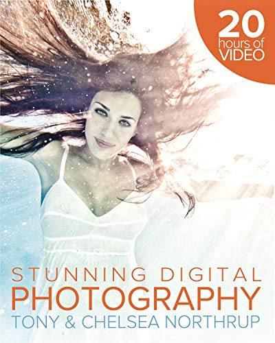 Tony Northrup's Dslr Book: How to Create Stunning Digital Photography By Tony Northrup