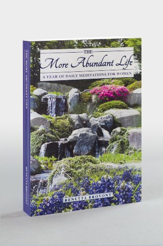 The More Abundant Life By Renetta Brovont