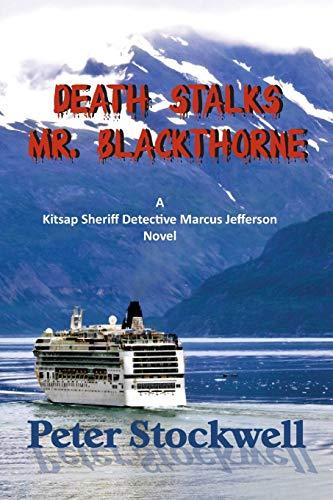Death Stalks Mr. Blackthorne By Professor Peter Stockwell (University of Nottingham UK)