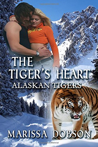 The Tiger's Heart By Marissa Dobson
