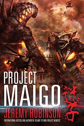 Project Maigo (a Kaiju Thriller) By Jeremy Robinson