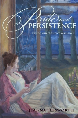 Pride and Persistence By Jeanna Ellsworth