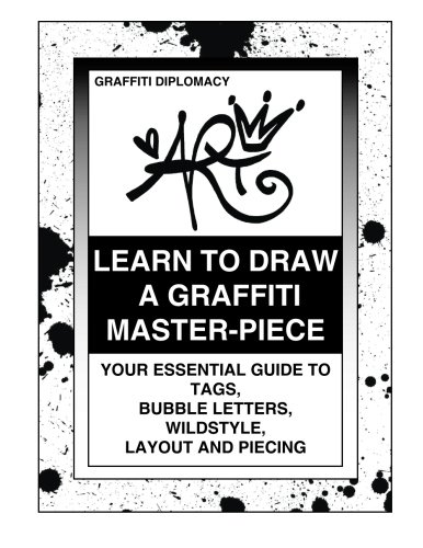 Learn to Draw a Graffiti Master-Piece By Graffiti Diplomacy