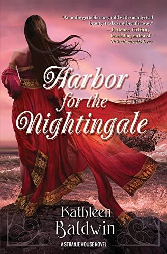 Harbor for the Nightingale By Kathleen Baldwin