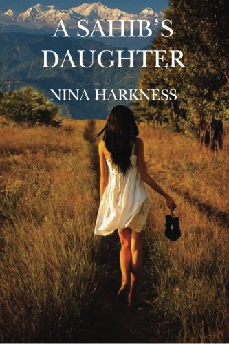 A Sahib's Daughter By Nina Harkness