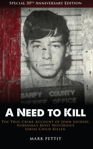 A Need To Kill von Mark Pettit