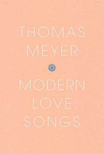 Modern Love: Songs By Thomas Meyer