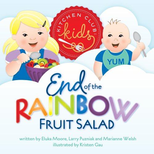 End of the Rainbow Fruit Salad By Eluka Moore