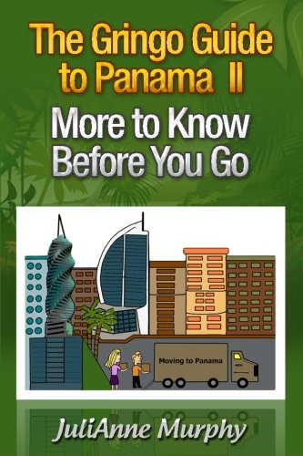 The Gringo Guide to Panama II By Elizabeth Vance