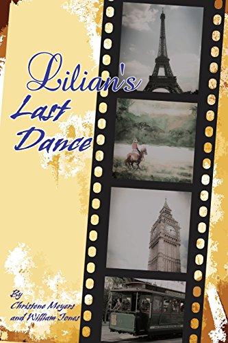 Lilian's Last Dance By Christene Meyers