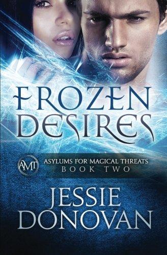 Frozen Desires By Jessie Donovan