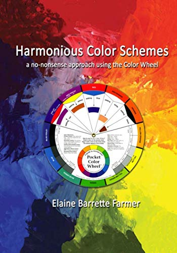 Harmonious Color Schemes By Elaine Barrette Farmer