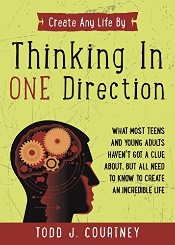 Thinking in One Direction By Todd Courtney